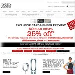 Take an Extra 25% off The Price on a Great Range of Products at David Jones (Cardmember Preview)