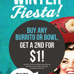 Salsa's - Vic Stores ONLY - Buy a Burritos or Bowl, Get The 2nd One for $1