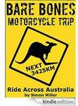 Bare Bones Motorcycle Trip - Travelogue - Free Promo ($0.00) on Amazon