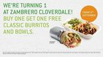 Zambrero Buy One Classic Bowl/Burrito Get One Free. Friday 8th Sept- Cloverdale WA Only