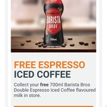 Free 700ml Barista Bros Double Espresso Iced Coffee  @ Woolworths via Woolworths Rewards