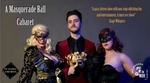 Win a Double Pass to A Masquerade Ball Cabaret from Ticket Wombat
