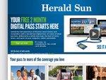 Herald Sun - Free 2 Month Digital Pass