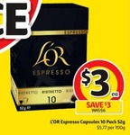 L'OR Espresso Cap Coffee Pod / Capsules $3 for 10 Pack @ Coles 26/10