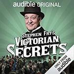 Free Audiobook - Stephen Fry's Victorian Secrets @ Audible