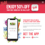 50% off Your First Order via The Roll'd App