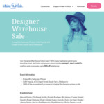 [VIC] Make A Wish Foundation Designer Warehouse Sale: Sunglasses $10, Most Items $10-$30 (South Yarra)