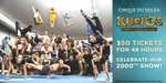 [NSW, VIC, QLD] Cirque Du Soleil KURIOS $50 Tickets (Save up to 52%) + $6.45 Transaction Fee @ Lasttix