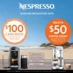 $100 Cashback on Any Vertuo Machine, $50 Coffee Credit with Purchase of Any Original Line Machine @ Nespresso
