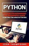 [Kindle] Free - Python: Python Programming for Beginners Guide to Learn Python @ Amazon AU/US