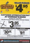 Domino's KNOX (VIC) Customer Appreciation Day $3.95 VALUE PLUS and TRADITIONAL - Pickup Only