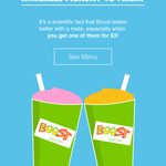 Buy One Boost Juice Get One for $3 [Excludes SA]