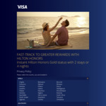 Instant Hilton Honors Gold Status with 2 Stays or 4 Nights within 90 Days (Visa Infinite/Signature Card) 4 Stays (for Others)