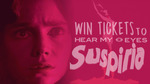Win a Double Pass Ticket to 'Hear My Eyes: Suspiria' Live in Melbourne from Monster Fest