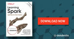[eBook] Free - O'Reilly Learning Spark, 2nd Edition @ Databricks