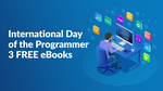 [eBook] International Day of The Programmer Free Bundle (Was $143.81) Plus 20% off Coupon @ Fanatical