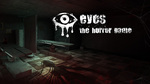 [Switch] Free 'Eyes: The Horror Game' for Owners of Listed Games @ Nintendo eShop
