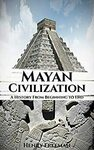 """[eBook] Free: """"Mayan Civilization: A History From Beginning to End"""" $0 @ Amazon AU"""