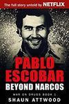 [eBook] Free 'Pablo Escobar: Beyond Narcos' $0 (Was $6.16) @ Amazon