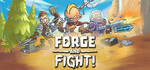 [PC] Steam - Free to play weekend - Forge and Fight! (rated positive on Steam) - Steam