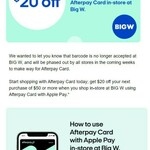 $20 off $50 Spend Using Afterpay Card with Apple Pay @ BIG W (in-Store Only)