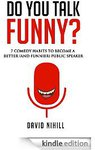 Free eBook (2 Days Only) - Do You Talk Funny? Become a Funnier Public Speaker