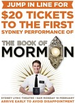 $20 Tickets to The Book of Mormon 27 Feb Performance on Sale 19 Feb 9am at Sydney Lyric Theatre Box Office [Sydney]