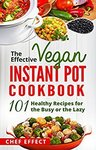 Free Kindle eBook: The Effective Vegan Instant Pot Cookbook (Was $1.24) | This Is What Indians Eat at Home (Was $4.01) @ Amazon