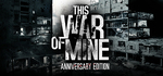 Free to Play: This War of Mine [Steam]