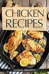 $0 eBook - Chicken Recipes: Delicious and Easy Chicken Recipes (was $5.20), Homemade Southern Biscuits + More @ Amazon