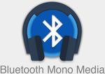 [Android] $0: Bluetooth Mono Media (Was $0.99) @ Google Play