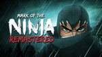 [Switch] Mark of The Ninja Remastered - $7.50 @ Nintendo eShop