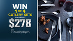Win 1 of 4 Stanley Rogers Cutlery Sets Worth $278.95 from Nine Network