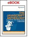 "Free eBook ""The JavaScript Anthology: 101 Essential Tips, Tricks & Hacks"""