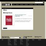 Michael Kors Buy 1 Get 1 Free Storewide, DFO Homebush NSW Only