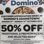 [NSW] 50% off Traditional/Premium Pizzas @ Domino's Pizza Adamstown
